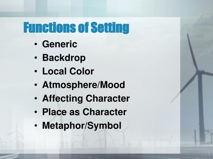 Functions of setting