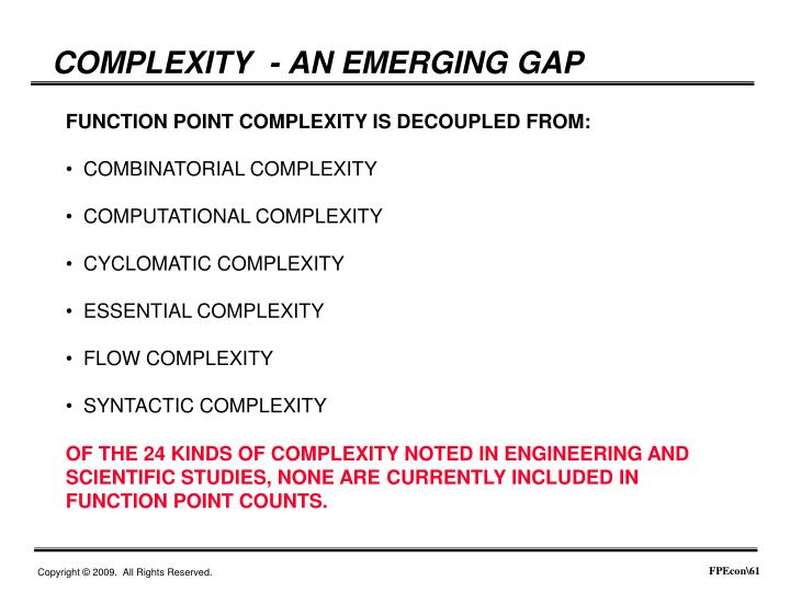COMPLEXITY  - AN EMERGING GAP