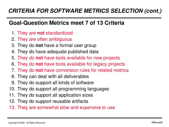 CRITERIA FOR SOFTWARE METRICS SELECTION (cont.)