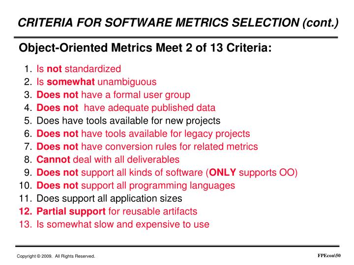 Object-Oriented Metrics Meet 2 of 13 Criteria: