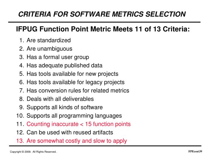 IFPUG Function Point Metric Meets 11 of 13 Criteria: