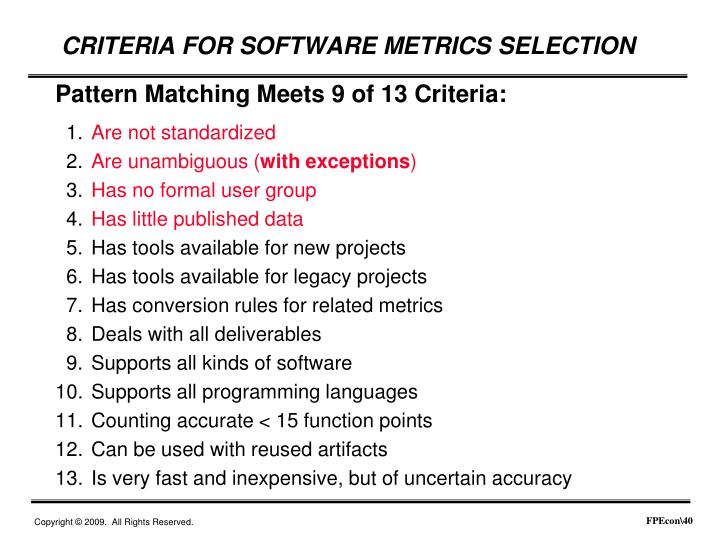 Pattern Matching Meets 9 of 13 Criteria: