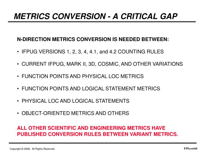 METRICS CONVERSION - A CRITICAL GAP