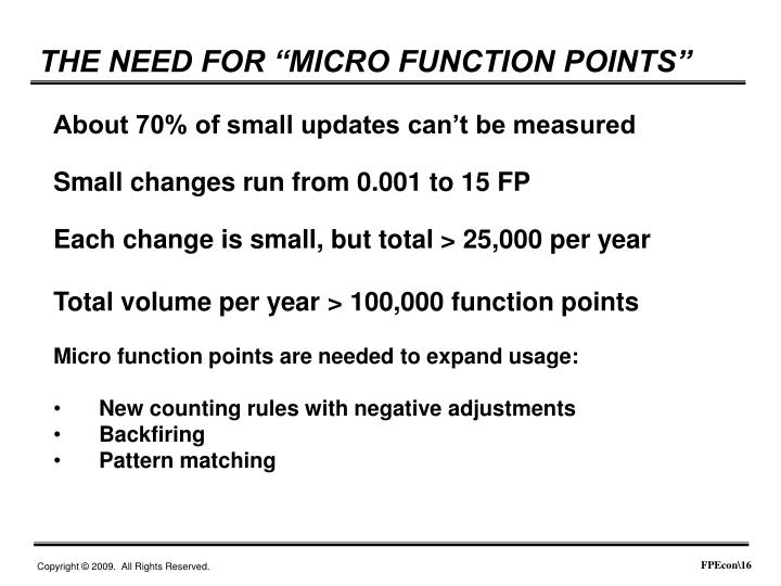 "THE NEED FOR ""MICRO FUNCTION POINTS"""