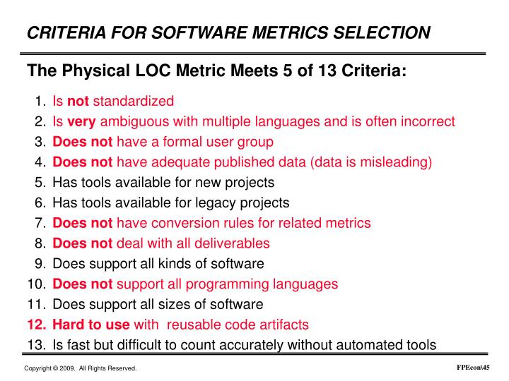 The Physical LOC Metric Meets 5 of 13 Criteria: