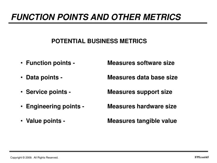 FUNCTION POINTS AND OTHER METRICS