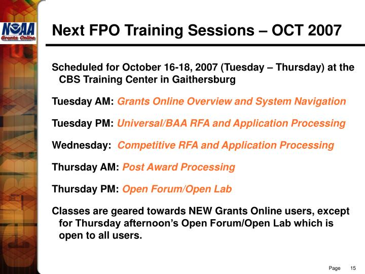 Next FPO Training Sessions – OCT 2007