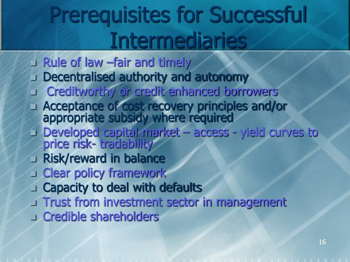 Prerequisites for Successful Intermediaries