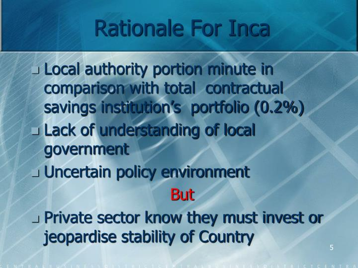 Rationale For Inca