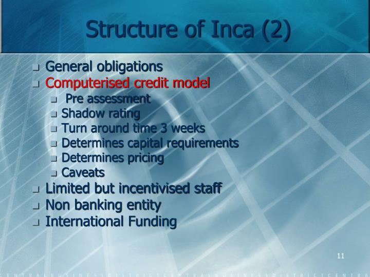 Structure of Inca (2)