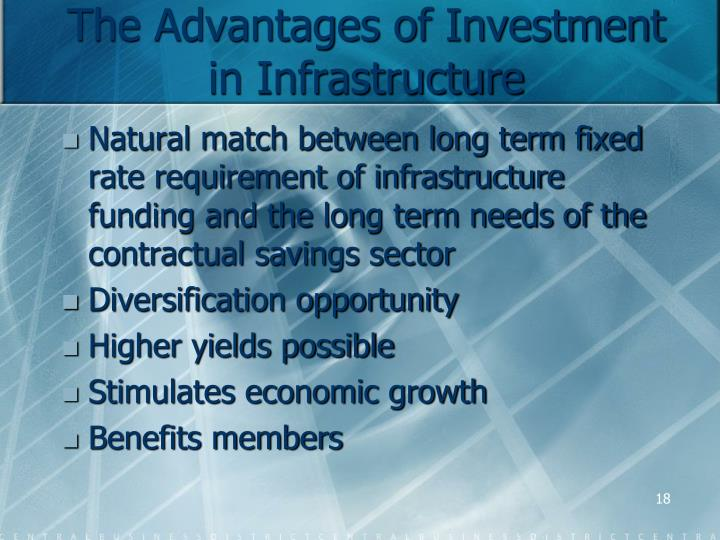 The Advantages of Investment in Infrastructure