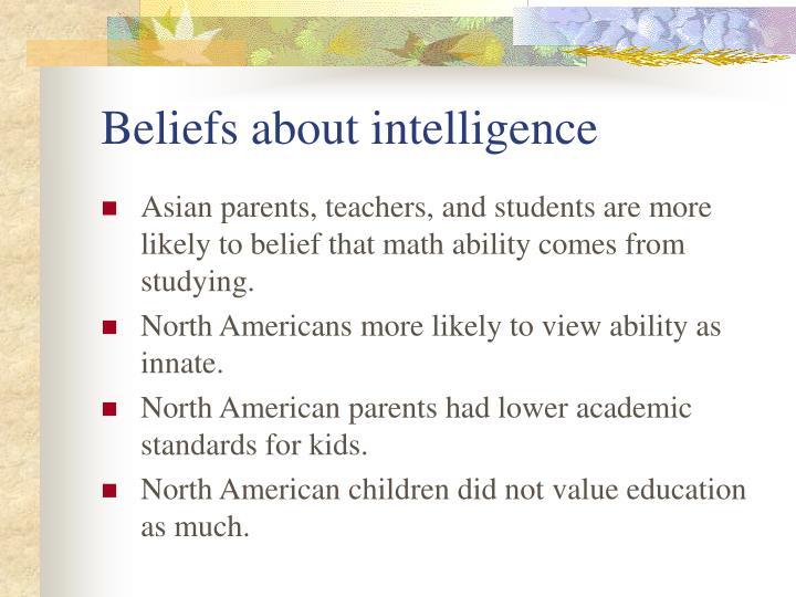 Beliefs about intelligence