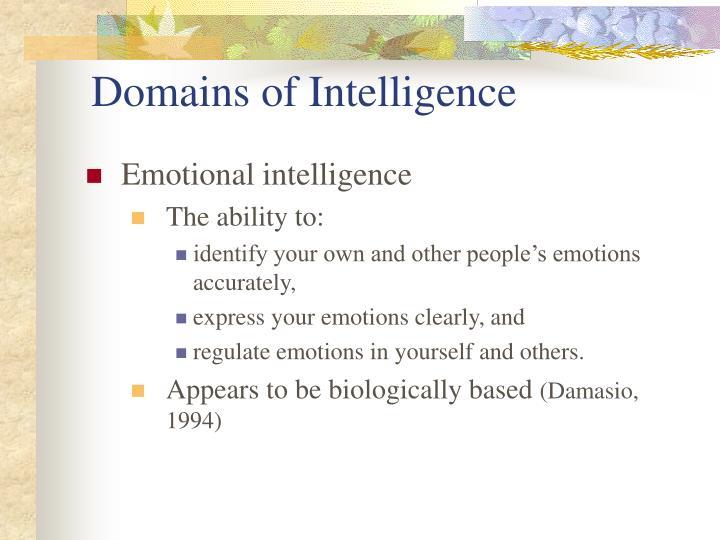 Domains of Intelligence