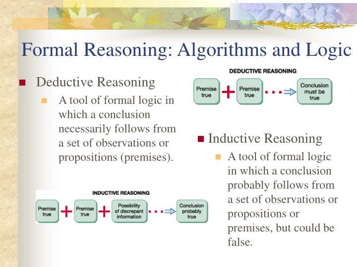 Formal Reasoning: Algorithms and Logic