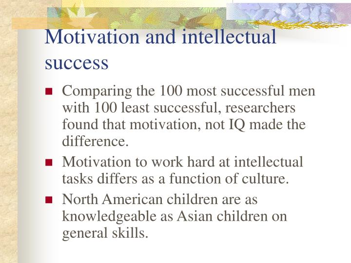 Motivation and intellectual success