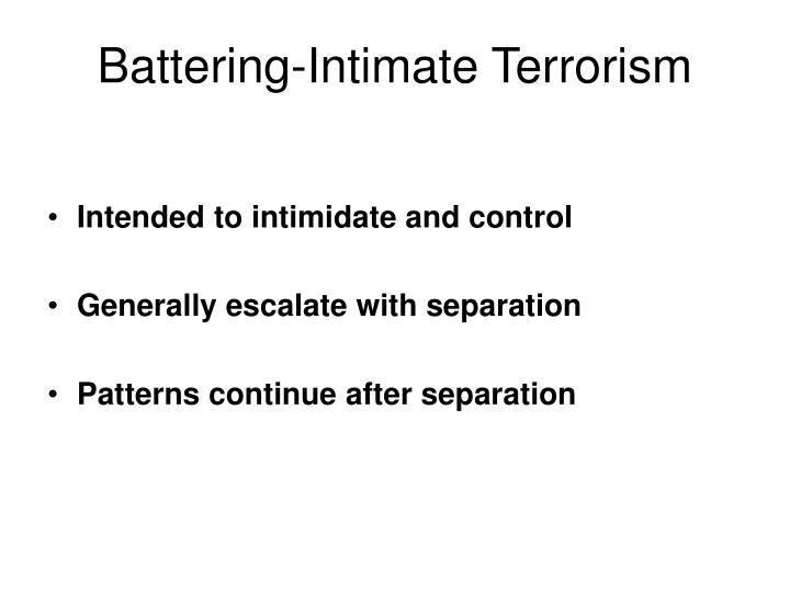 Battering-Intimate Terrorism