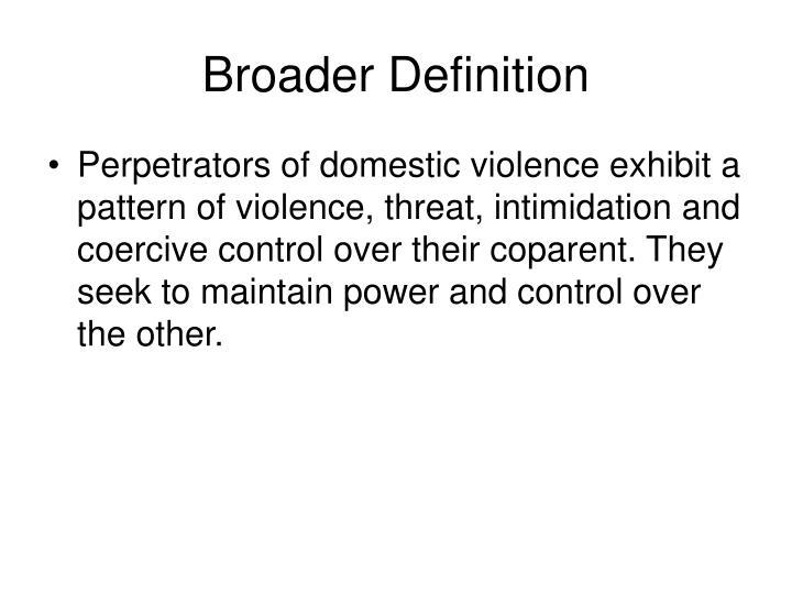 Broader Definition