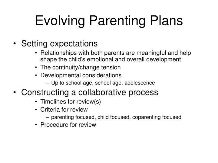 Evolving Parenting Plans