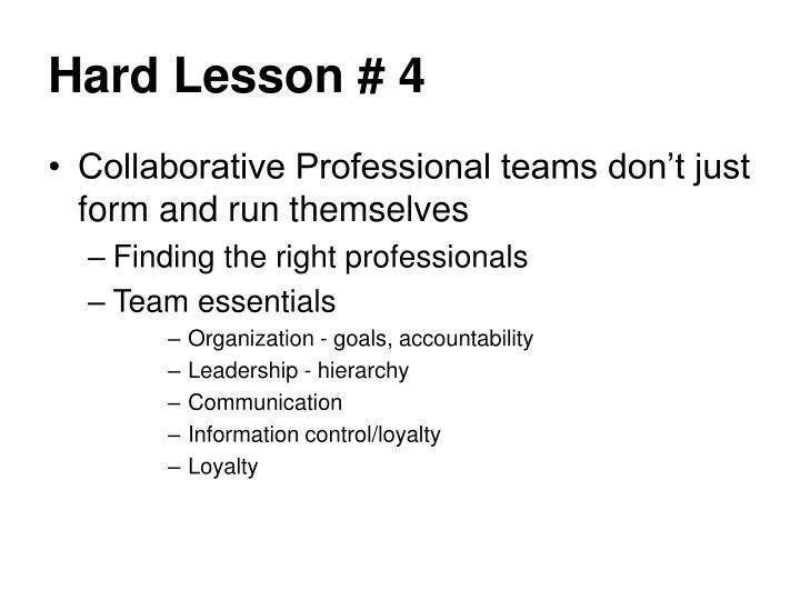 Hard Lesson # 4