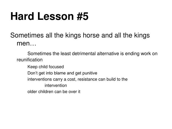 Hard Lesson #5