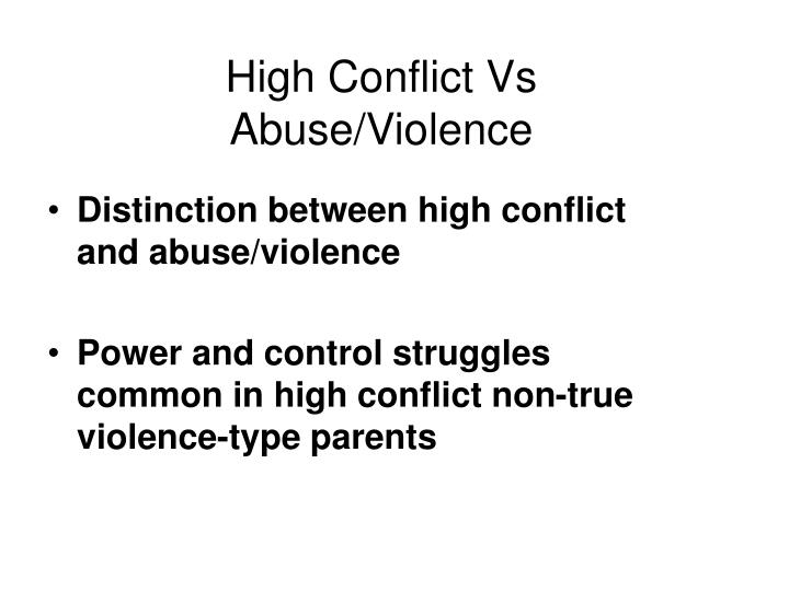 High Conflict Vs