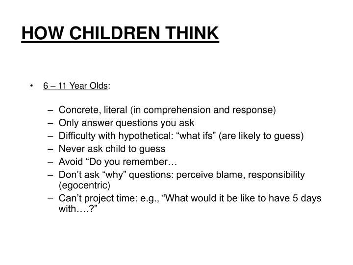 HOW CHILDREN THINK