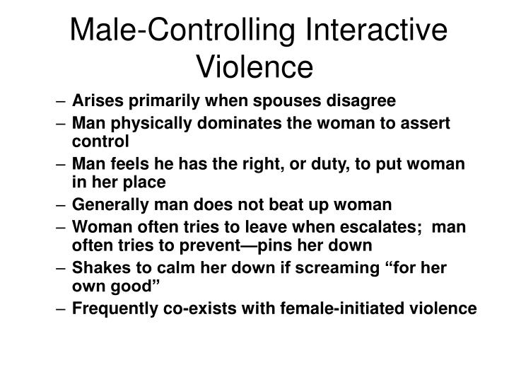 Male-Controlling Interactive Violence