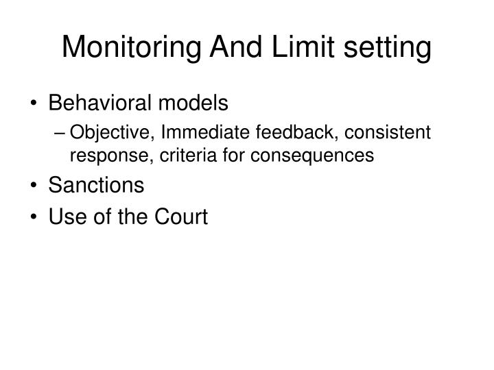 Monitoring And Limit setting