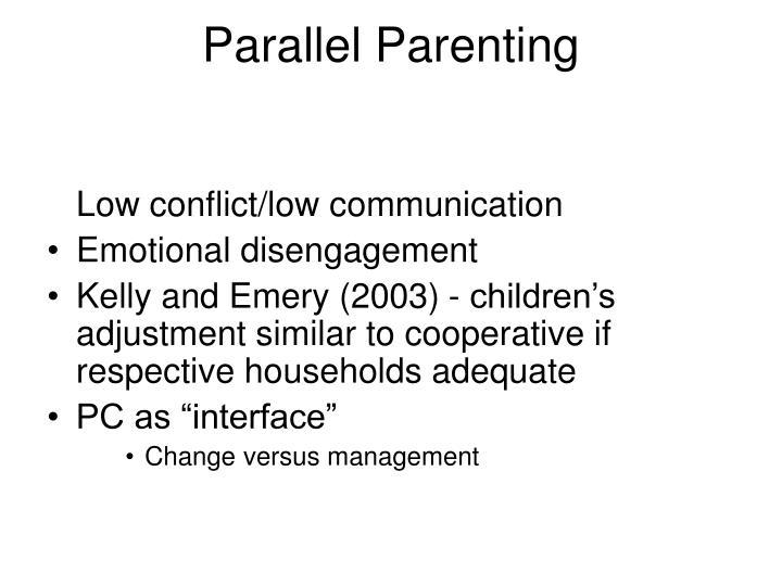 Parallel Parenting
