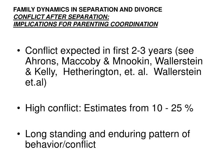 FAMILY DYNAMICS IN SEPARATION AND DIVORCE