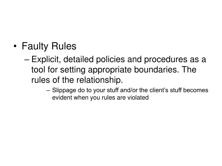Faulty Rules
