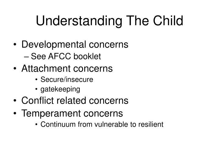 Understanding The Child