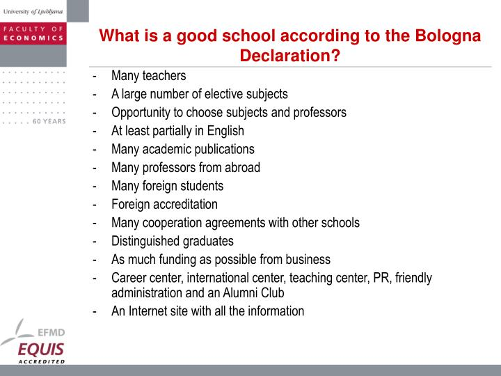 What is a good school according to the Bologna Declaration?