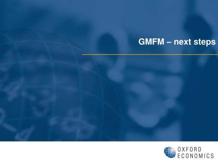 GMFM – next steps