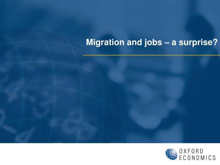 Migration and jobs – a surprise?