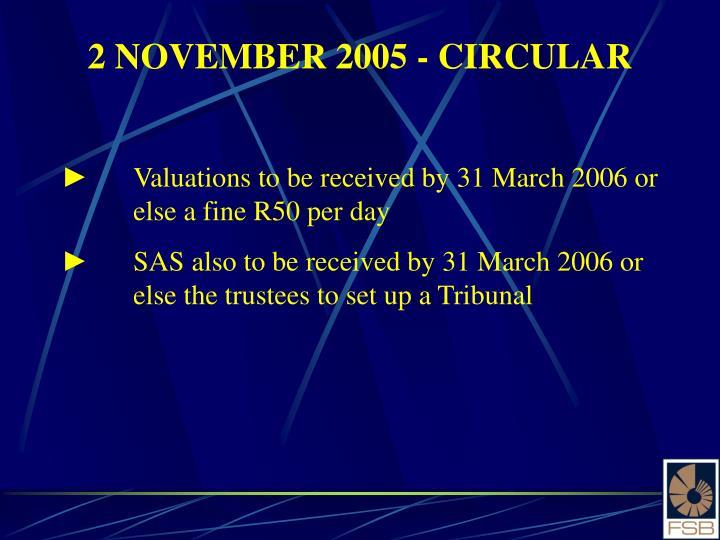 2 NOVEMBER 2005 - CIRCULAR