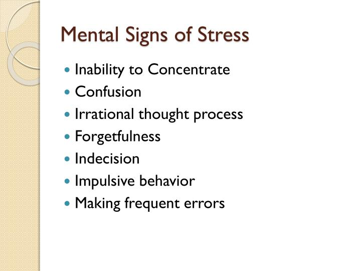 Mental Signs of Stress