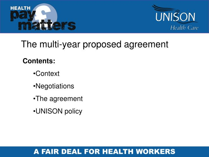 The multi-year proposed agreement