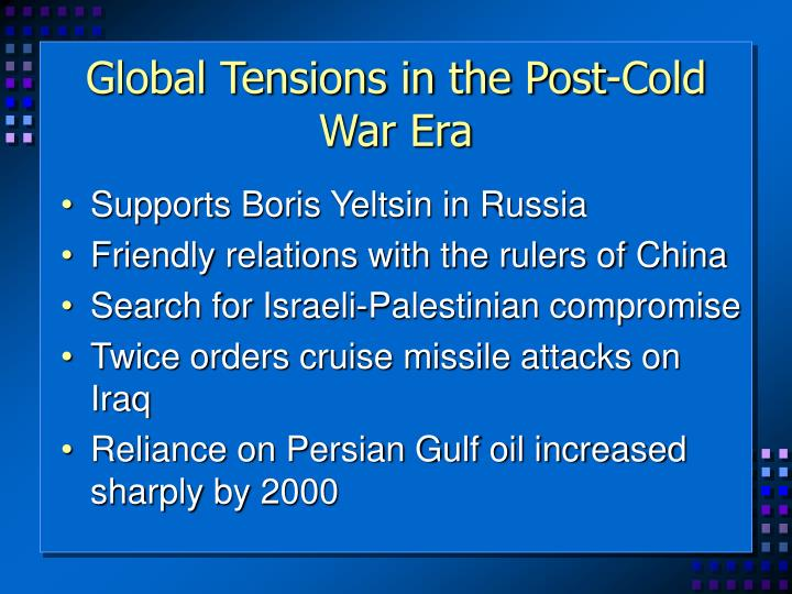 Global Tensions in the Post-Cold War Era