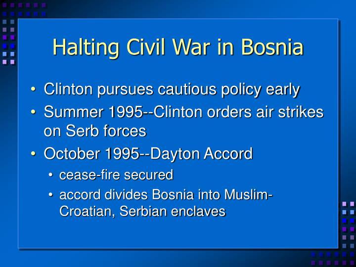Halting Civil War in Bosnia