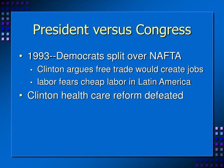 President versus Congress