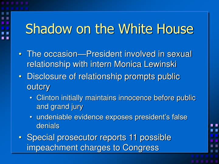 Shadow on the White House