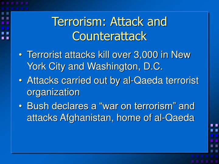 Terrorism: Attack and Counterattack