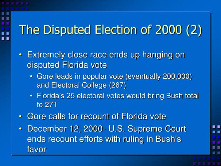 The Disputed Election of 2000 (2)