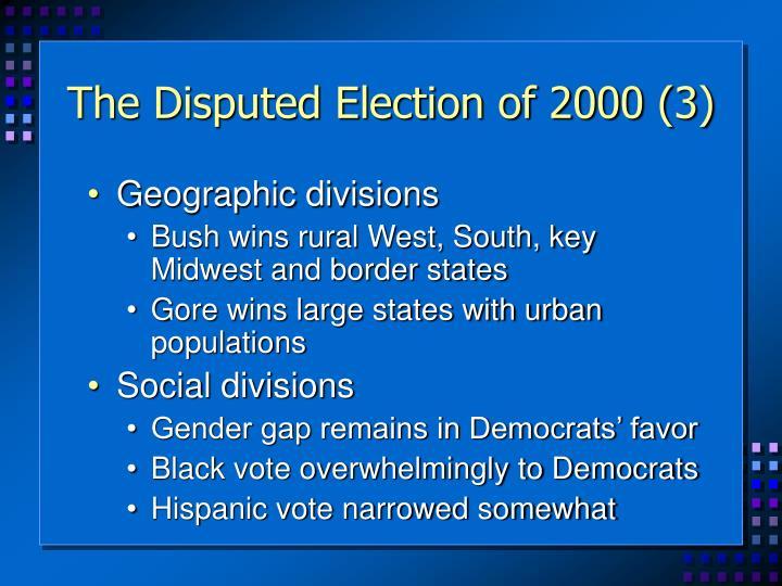The Disputed Election of 2000 (3)