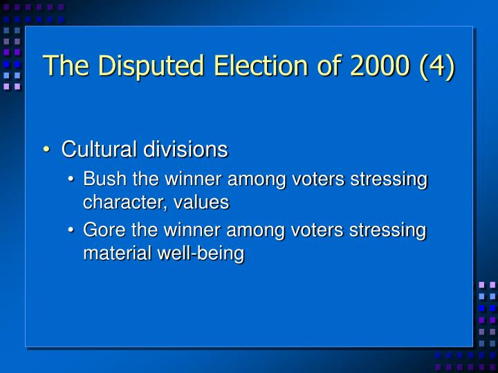 The Disputed Election of 2000 (4)