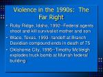 violence in the 1990s the far right