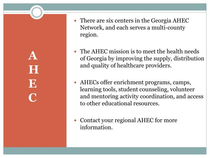 There are six centers in the Georgia AHEC Network, and each serves a multi-county region.