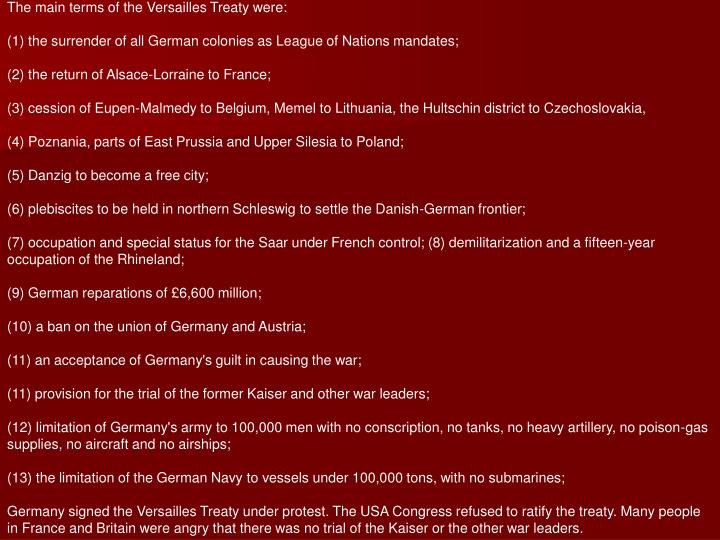 The main terms of the Versailles Treaty were: