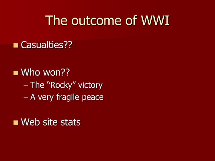 The outcome of WWI